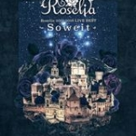 バンドリ!Roseliaのライブ集BD「LIVE BEST -Soweit-」発売